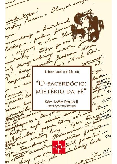 Livro O Sacerdócio: Mistério Da Fé - São João Paulo Ii