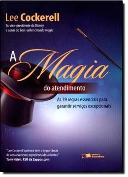 Magia Do Atendimento, O