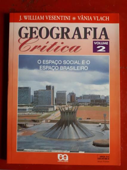 Geografia Crítica Volume 2 - Vânia Vlach - J W Vesentini