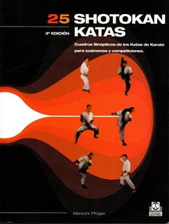 25 Katas Shotokan Para Exámenes Y Competiciones Ilustrado