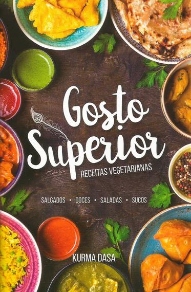 Gosto Superior Culinária Vegetariana - Livro Novo