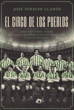 Imagen 1 de 2 de Libro El Circo De Los Pueblos - Lladós José Ignacio