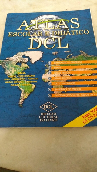 Atlas Escolar E Didático Dcl