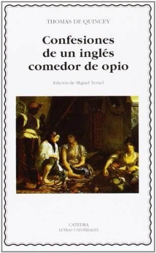 Libro Confesiones De Un Inglés Comedor De Opio - Nuevo