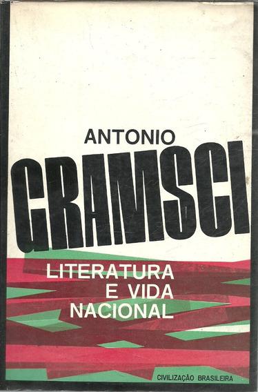 B579 - Literatura E Vida Nacional - Antonio Gramsci