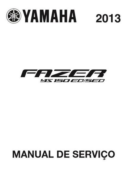 Manual De Serviço Completo Fazer 150cc Yamaha
