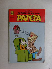 As Grandes Piadas Do Pateta Nº 7! Ed. Abril Nov 1989!