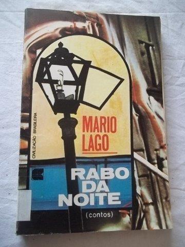 * Livro - Mario Lago - Rabo Da Noite - Literatura Nacional