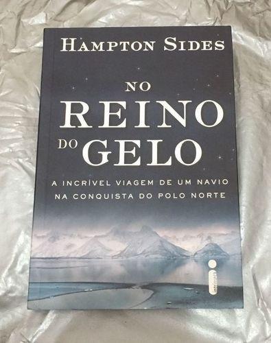 Livro No Reino Do Gelo Hampton Sides