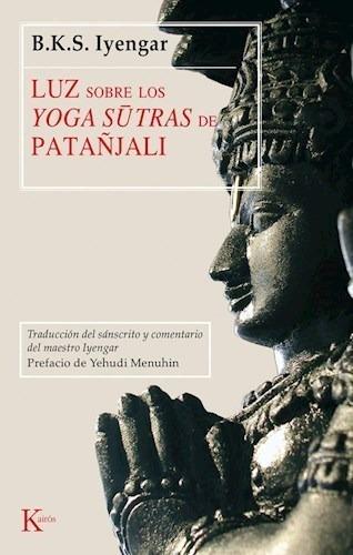 Imagen 1 de 2 de Luz Sobre Los Yoga Sutras De Patañjali - Iyengar B.k.s.