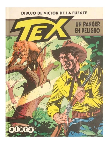 Imagen 1 de 3 de Tex - Un Ranger En Peligro - Aleta Ed. - Spaghetti Western