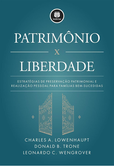 Patrimônio X Liberdade