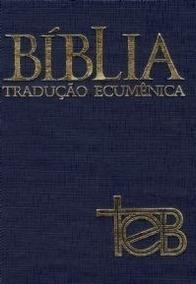 Bíblia Teb De Estudo Tradução Ecumênica