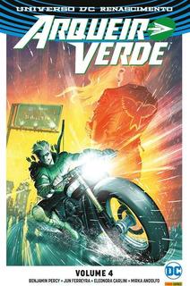 Arqueiro Verde: Renascimento - Volume 4 - Dc Comics