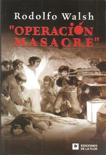 Rodolfo Walsh - Operación Masacre - Libro Nuevo