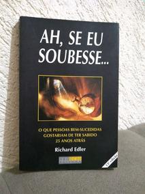 Livro Ah, Se Eu Soubesse