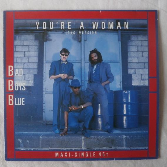Lp Bad Boys Blue 1985 You`re A Woman, Importado Alemanha