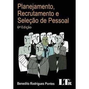 Livro Planejamento, Recrutamento E Seleção De Pessoal 6 Ed.