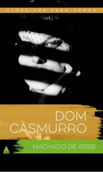 Dom Casmurro - Col. Clássicos Para Todos