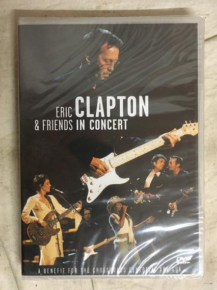 Dvd Eric Clapton E Friends In Concert - Novo, Lacrado