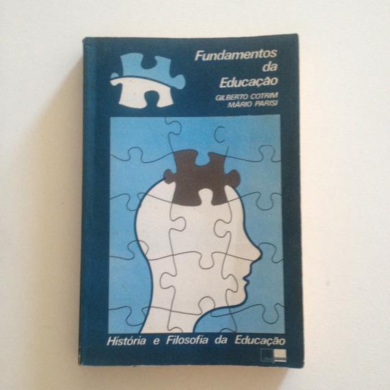 Livro Fundamentos Da Educação - Gilberto Cotrim Mário P C2
