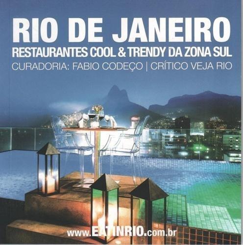 Rio De Janeiro - Restaurantes Cool E Trendy Da Zona Sul