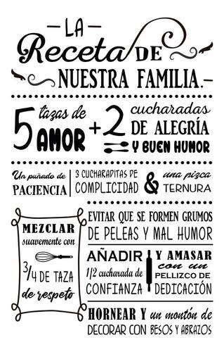 Imagen 1 de 1 de Vinilo Decorativo Para Pared Receta De Nuestra Familia 55x90