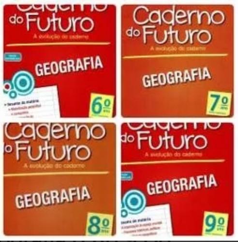 Col. Caderno Do Futuro Geografia 6° Ao 9° Ano