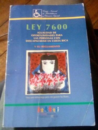 Imagen 1 de 1 de Ley 7600 Costa Rica. Año 2000