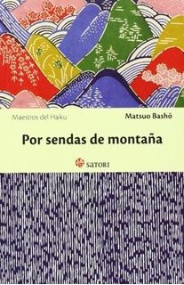 Por Sendas De Montañas, Matsuo Basho, Satori