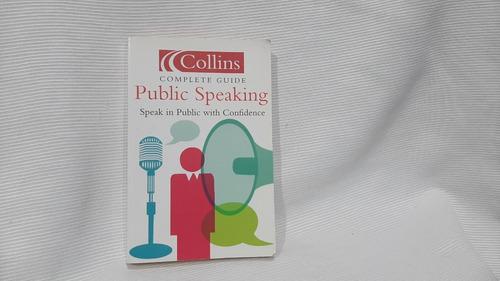 Public Speaking Speak In Public With Confidence Harpercollin