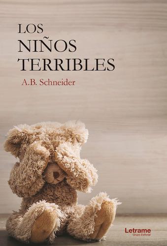 Los Niños Terribles, De A.b. Schneider