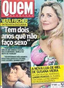 Revista Quem 445 De 2009 - Vera Fischer - Susana Vieira