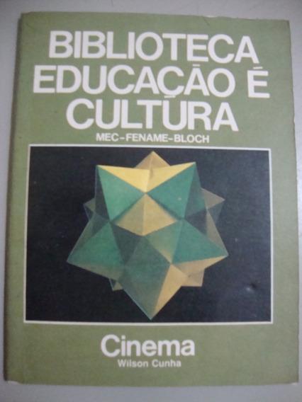 Biblioteca Educação É Cultura - Cinema