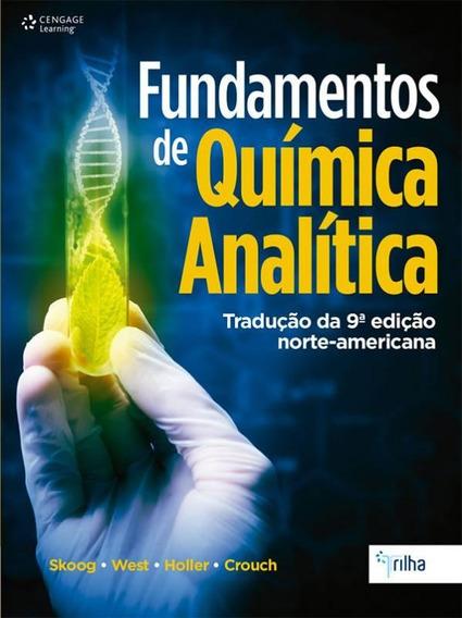 Fundamentos De Quimica Analitica - Traducao Da 9 Edicao Amer