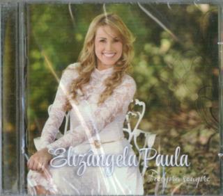 Cd Elizângela Paula - Fiel Pra Sempre [original]