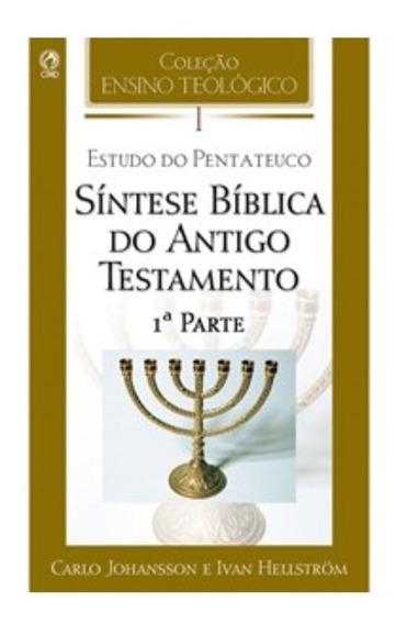 Livro Estudo Pentateuco Síntese Bíblica Do Antigo Testamento