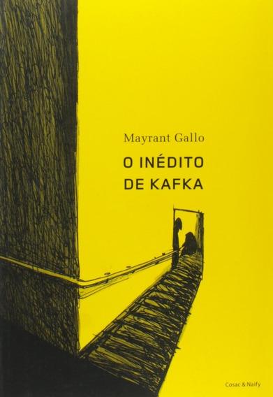 O Inédito De Kafka Livro Mayrant Gallo Frete 10 Reais
