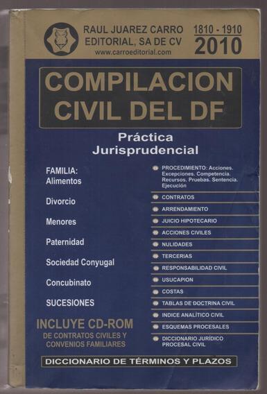 Compilación Civil Del Df Contratos Esquemas Jurispru. Sin Cd