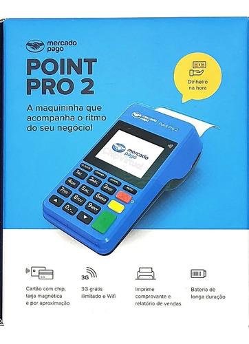Máquina Point Pro Cartão Crédito E Débito Wi-fi E 4g Gratis