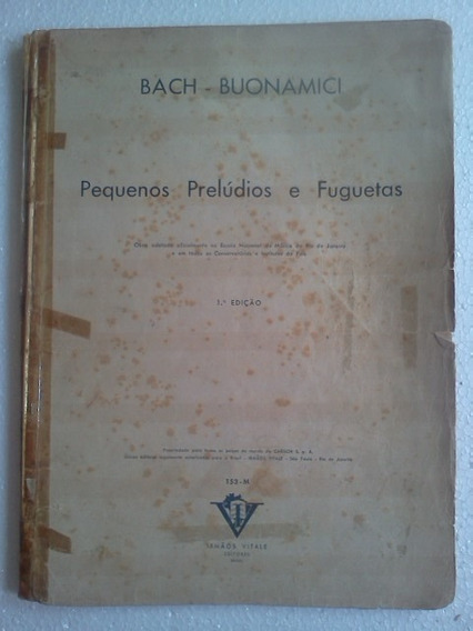 Bach Buonamici Pequenos Preludios E Fuguetas Irmaos Vitale
