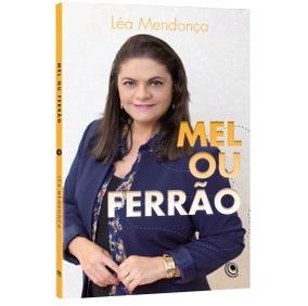 Livro Mel Ou Ferrão