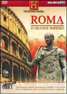 Serie Roma, O Grande Império - The History Channel