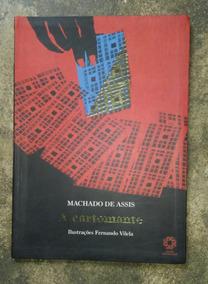 Livro: A Cartomante -machado De Assis