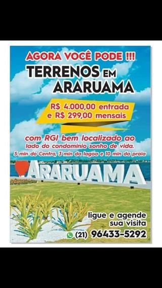 Maravilhosos Terrenos Em Araruama Com Rgi Próximo Centro.