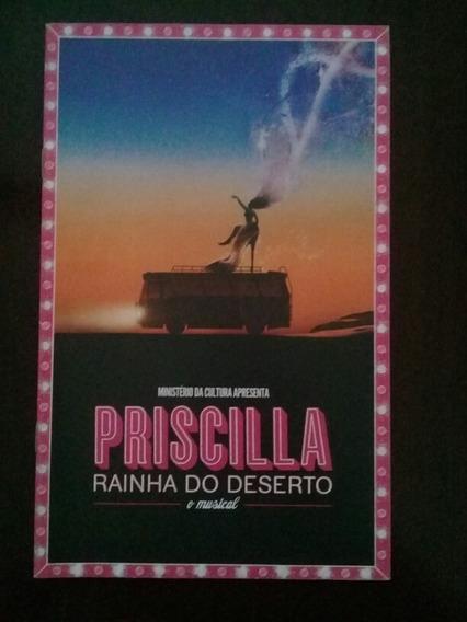 Programa Musical Priscilla A Rainha Do Deserto