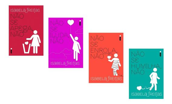 Livros Isabela Freitas - Não Se Apega Enrola Iluda Humilha *