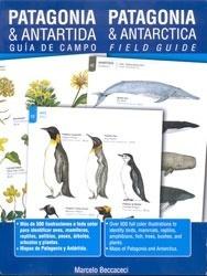 Patagonia & Antartida - Guia De Campo (bilingue) - Marcelo D