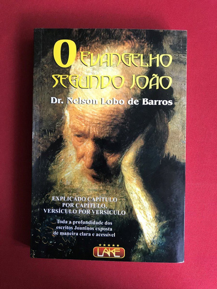 Livro - O Evangelho Segundo João - Dr. Nelson Lobo - Semin.