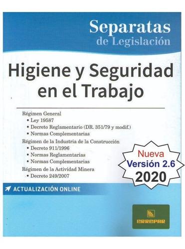 Higiene Y Seguridad En El Trabajo Ley 19587 Ultima Edicion